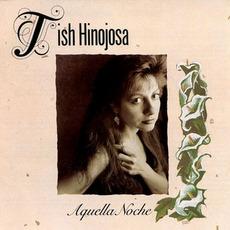 Aquella Noche mp3 Album by Tish Hinojosa