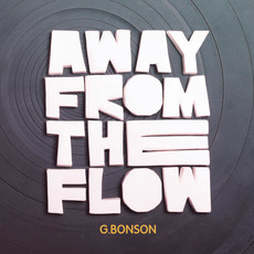Away From The Flow mp3 Album by G.Bonson