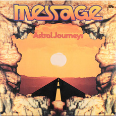Astral Journeys mp3 Album by Message