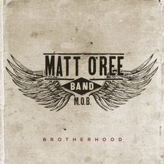 Brotherhood mp3 Album by Matt O'Ree Band