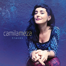 Traces mp3 Album by Camila Meza