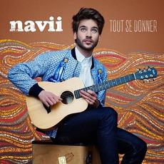 Tout se donner mp3 Album by Navii