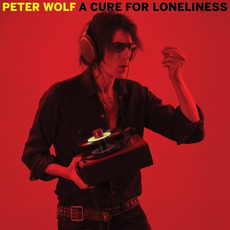 A Cure for Loneliness mp3 Album by Peter Wolf