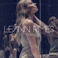 Remnants (Deluxe Edition) mp3 Album by LeAnn Rimes