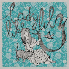 On My Own EP mp3 Album by Ladylike Lily