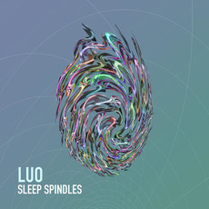 Sleep Spindles mp3 Album by Luo