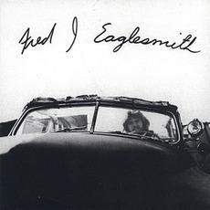 Fred J. Eaglesmith mp3 Album by Fred J. Eaglesmith