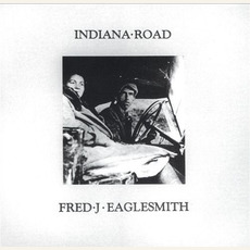 Indiana Road mp3 Album by Fred Eaglesmith