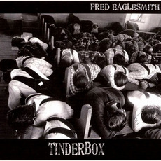 Tinderbox mp3 Album by Fred Eaglesmith
