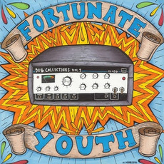 Dub Collections, Vol. 1 mp3 Album by Fortunate Youth