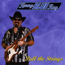 Pull the Strings mp3 Album by Kenny 'Blue' Ray