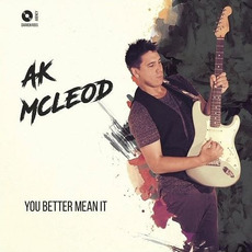 You Better Mean It mp3 Album by A.K McLeod