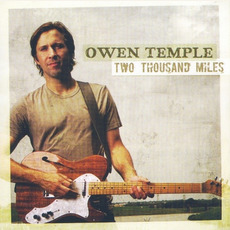 Two Thousand Miles mp3 Album by Owen Temple
