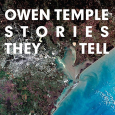 Stories They Tell mp3 Album by Owen Temple