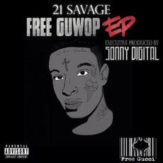 Free Guwop mp3 Album by 21 Savage
