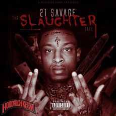 The Slaughter Tape mp3 Album by 21 Savage