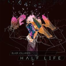 Half Life mp3 Album by Blair Jollands