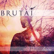Born mp3 Album by Brutai