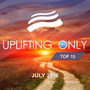 Uplifting Only Top 15: July 2016