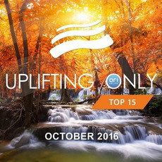 Uplifting Only Top 15: October 2016 mp3 Compilation by Various Artists