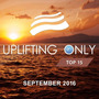 Uplifting Only Top 15: September 2016