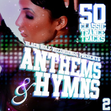 Black Hole Recordings pres. Anthems & Hymns 2 mp3 Compilation by Various Artists