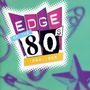 Edge of the 80s: 1984-1985