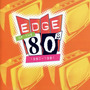 Edge of the 80s: 1980-1981