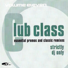 Club Class, Volume Eleven mp3 Compilation by Various Artists