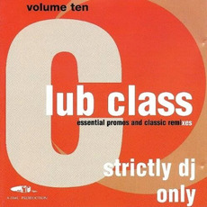 Club Class, Volume Ten mp3 Compilation by Various Artists