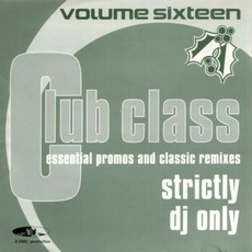 Club Class, Volume Sixteen mp3 Compilation by Various Artists