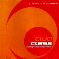 Club Class, Volume Five mp3 Compilation by Various Artists