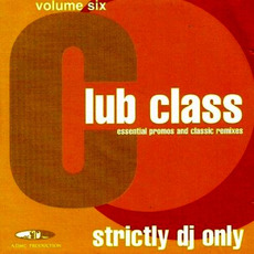 Club Class, Volume Six mp3 Compilation by Various Artists