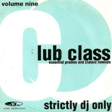 Club Class, Volume Nine mp3 Compilation by Various Artists