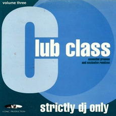 Club Class, Volume Three mp3 Compilation by Various Artists