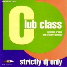 Club Class, Volume Two mp3 Compilation by Various Artists