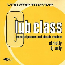 Club Class, Volume Twelwe mp3 Compilation by Various Artists