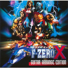 F-Zero X Guitar Arrange Edition mp3 Soundtrack by Taro Bando & Ryuichi Katsumata