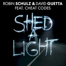 Shed a Light mp3 Single by Robin Schulz & David Guetta