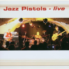 live mp3 Live by Jazz Pistols