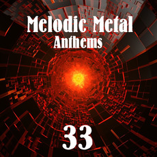 Melodic Metal Anthems 33 mp3 Compilation by Various Artists