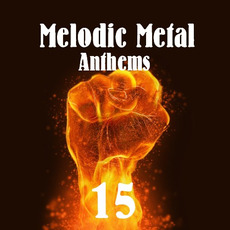 Melodic Metal Anthems 15 mp3 Compilation by Various Artists