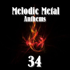 Melodic Metal Anthems 34 mp3 Compilation by Various Artists