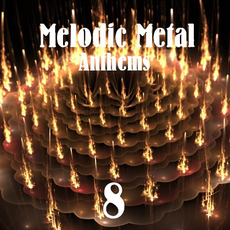 Melodic Metal Anthems 8 mp3 Compilation by Various Artists