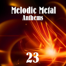 Melodic Metal Anthems 23 mp3 Compilation by Various Artists