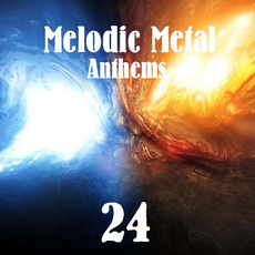 Melodic Metal Anthems 24 mp3 Compilation by Various Artists