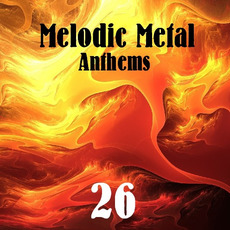 Melodic Metal Anthems 26 mp3 Compilation by Various Artists