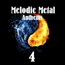Melodic Metal Anthems 4 mp3 Compilation by Various Artists