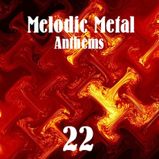 Melodic Metal Anthems 22 mp3 Compilation by Various Artists
