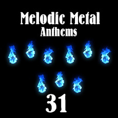 Melodic Metal Anthems 31 mp3 Compilation by Various Artists